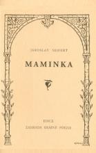 Jaroslav Seifert: Maminka